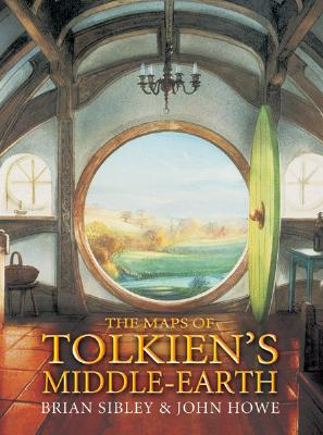 The Maps of Tolkiens Middle-Earth By Sibley, Brian/ Howe, John (ILT)/ Howe, John