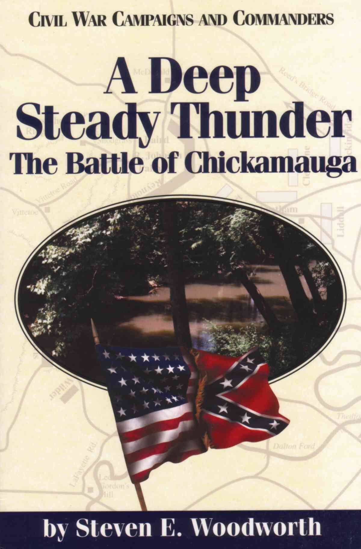 A Deep Steady Thunder By Woodworth, Steven E./ McWhiney, Grady